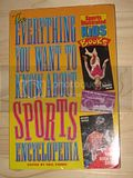 THE EVERYTHING YOU WANT TO KNOW ABOUT SPORTS ENCYCLOPEDIA - front